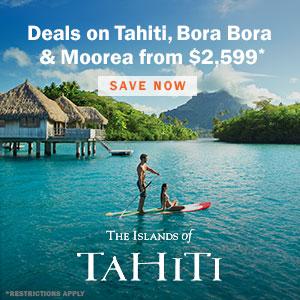 Deals on Tahiti, Bora Bora, and Moorea from $2,599